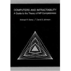 過去の講義で何度も使った、Garey & Johnson: ``Computers and Intractability: A Guide to the Theory of NP-Completeness""